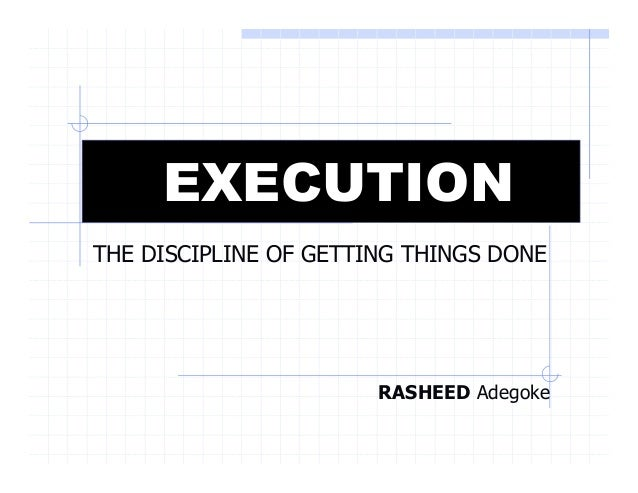 execution the discipline of getting things done review