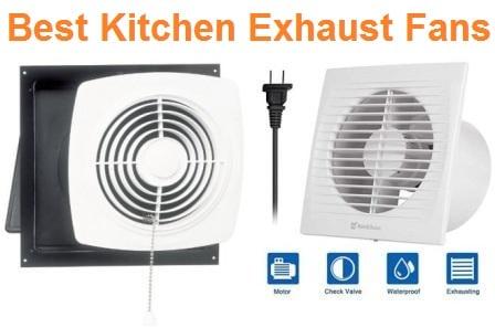 best kitchen exhaust fan review
