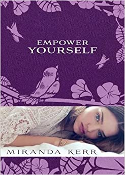 empower yourself miranda kerr review