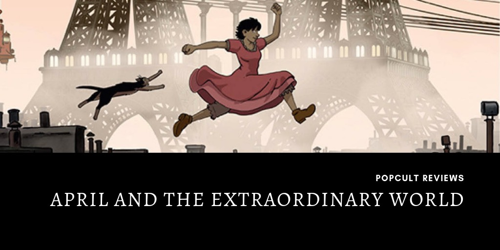 april and the extraordinary world review