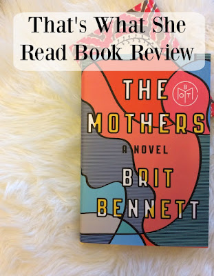 brit bennett the mothers review
