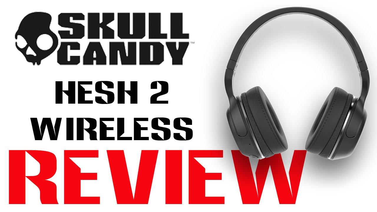 skullcandy hesh 2 wireless review